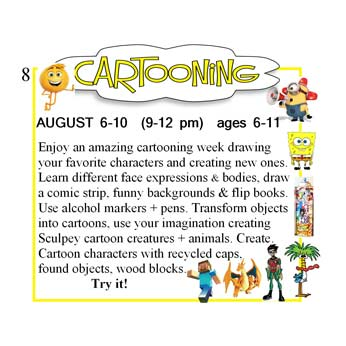 Enjoy an amazing cartooning week drawing your favorite characters and creating new ones.